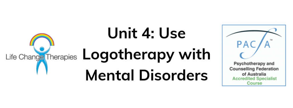Unit-4-Use-Logotherapy-with-Mental-Disorders
